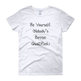 Be Yourself Women's Tee