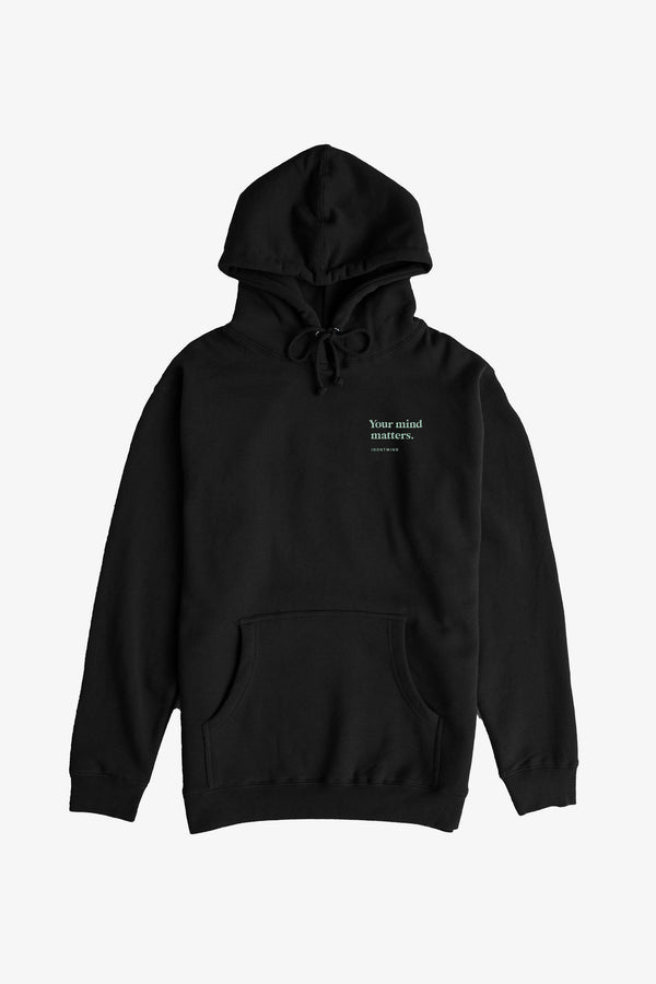 Your Mind Matters Hoodie - Black
