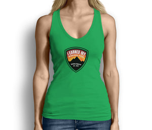 I Earned My Wilderness Badge Womens Tank Top Green