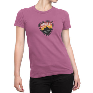 I Earned My Wilderness Badge Womens Shirt Pink