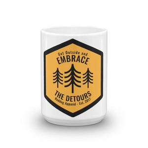 Get Outside Embrace the Detours Coffee Mug 15oz