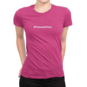 Female Pilot Hashtag Airplane Shirt  Pink #femalepilot