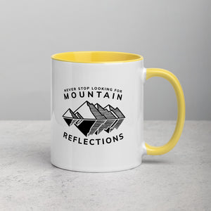 Never Stop Looking for Mountain Reflections Coffee Mug