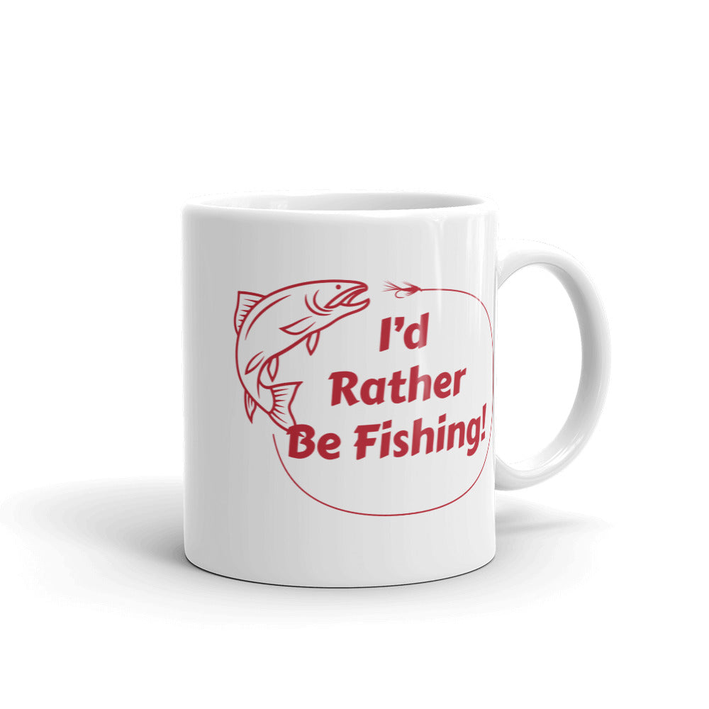 I'd Rather Be Fishing Coffee Mug