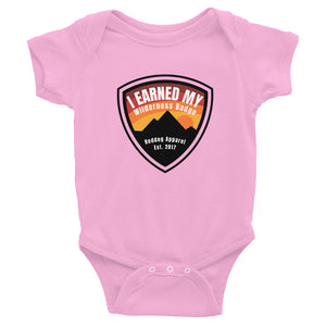 I Earned My Wilderness Badge Infant Bodysuit