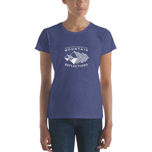 Never Stop Looking for Mountain Reflections Women's short sleeve t-shirt