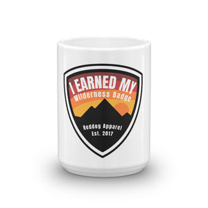 I Earned My Wilderness Badge Coffee Mug