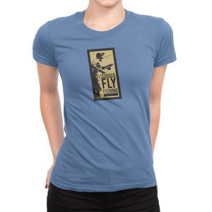 I'd Rather Be Fly Fishing Womens Lt Blue Tshirt