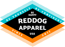 reddog apparel be yourself be confident be happy logo