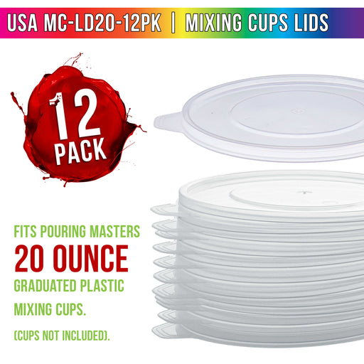 Pouring Masters Box of 12 Mixing Cup Lids Only that Fit Pouring Masters 20 Ounce (600ml) Graduated Plastic Measuring Cups - Prevent Spills, Auto Paint