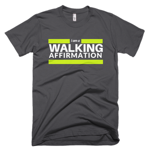 Walking Affirmation T-Shirt
