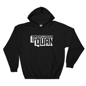 Ambassador of Quan Hooded Sweatshirt