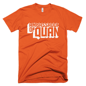 Ambassador of Quan T-Shirt