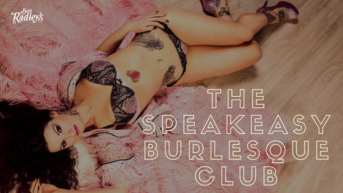 Speakeasy Burlesque Club - Thursday 18th March 2021 - VIP LEANER (up to 2 guests)