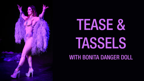 Tease & Tassels - 6 Week Course