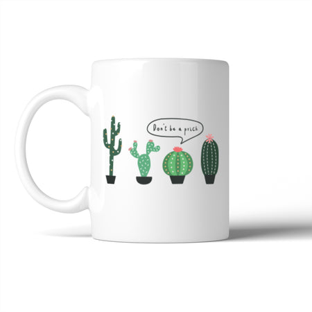 365 In Love - Don't Be A Prick Gift Mug