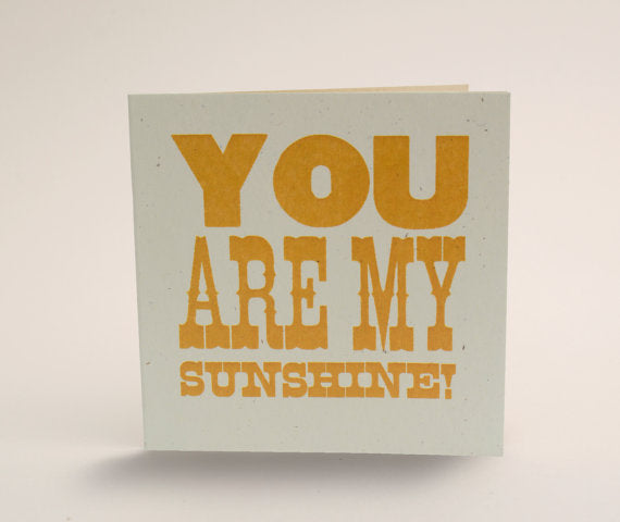 Tiramisu Paperie - You Are My Sunshine Mini Notecard