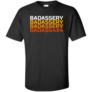 John's 4x4 BADASSERY G200T Gildan Tall Ultra Cotton T-Shirt