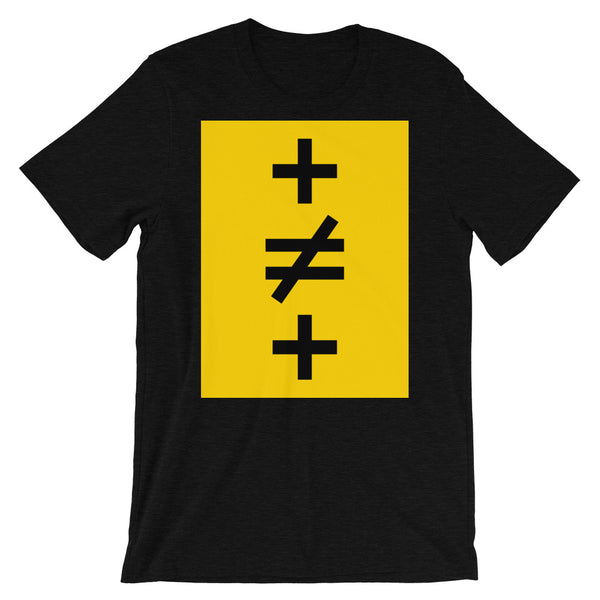 Crosses Not Made Equal Unisex T-Shirt Abyssinian Kiosk Plus Sign Not Equal to Mathematics Yellow Black Bella Canvas Original Art Fashion Cotton Apparel Clothing