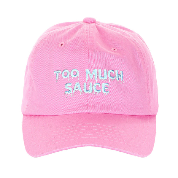 Embroidered Too Much Sauce Unstructured Unisex Cap Dad Hat