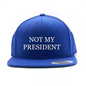 Not My President Embroidered Hat