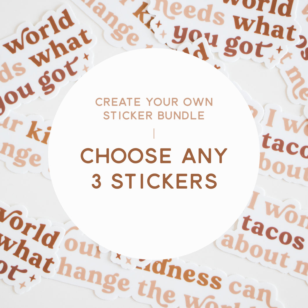 Choose 3 Stickers