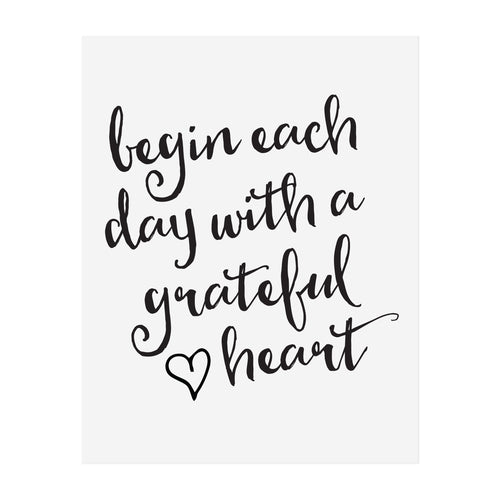 Begin Each Day with a Grateful Heart Art Print