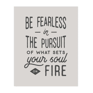 Be Fearless Art Print