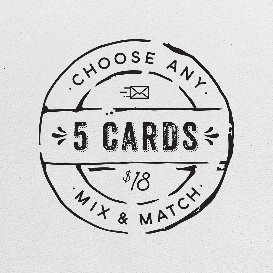 Choose Any 5 Greeting Cards
