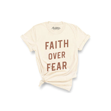 Faith Over Fear T-Shirt - Cream