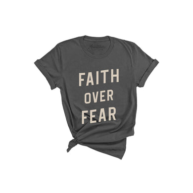 Faith Over Fear T-Shirt - Charcoal