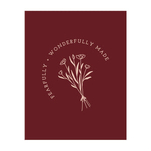 Fearfully and Wonderfully Made (Burgundy)