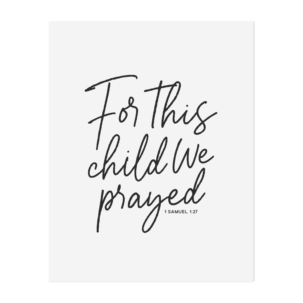 For This Child We Prayed Print