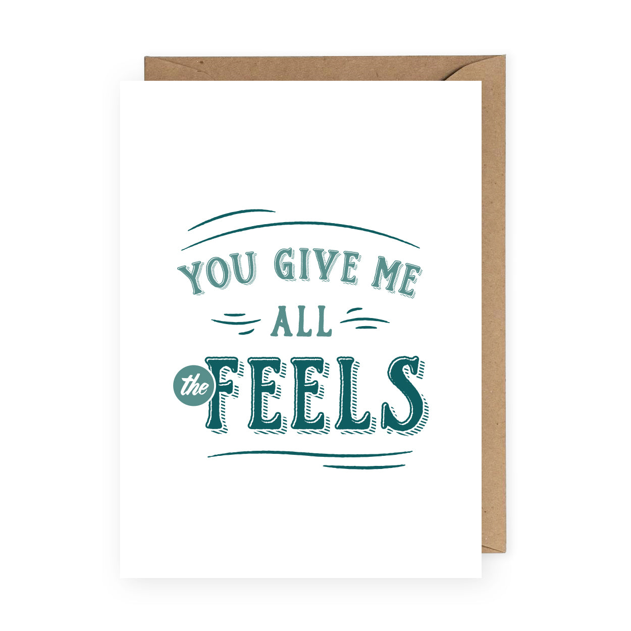 You Give Me All The Feels Funny Card For Boyfriend The Anastasia Co