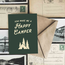 You Make Me a Happy Camper Greeting Card