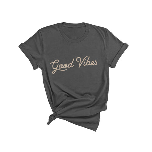 Good Vibes - Dark Gray