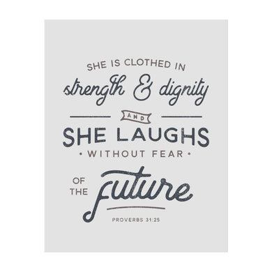 She is Clothed in Strength and Dignity Art Print