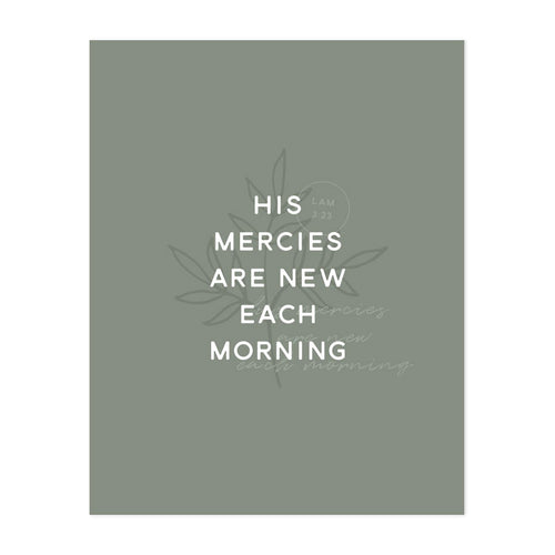 His Mercies are New Art Print