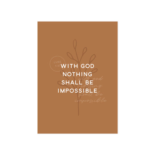 Nothing Shall Be Impossible Art Print