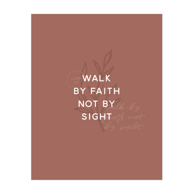 Walk By Faith Print (New Color)