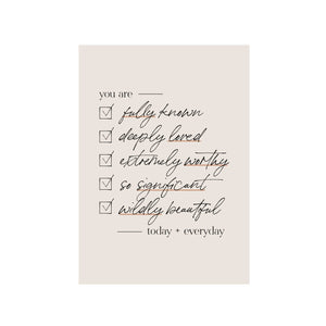 You Are Checklist Art Print