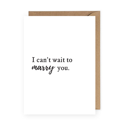 I Can't Wait to Marry You Greeting Card