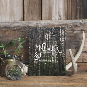 Never Settle Notebook