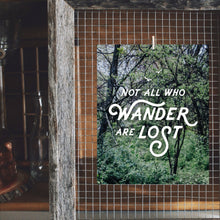 Not All Who Wander are Lost Art Print