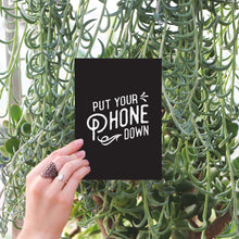 Put Your Phone Down Art Print
