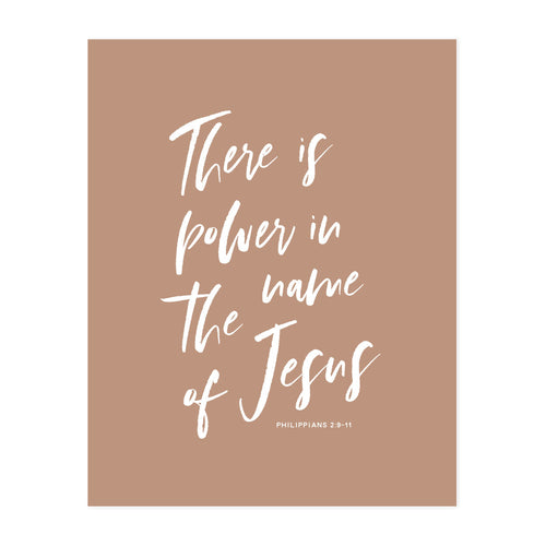 Power in the Name of Jesus Art Print