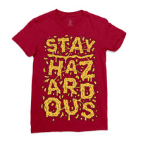 Stay Hazardous (Cranberry) Women