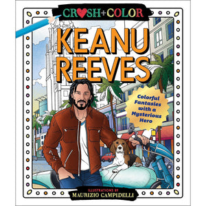 Crush and Color: Keanu Reeves | by Maurizio Campidel