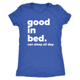 Good in Bed Blue Tee