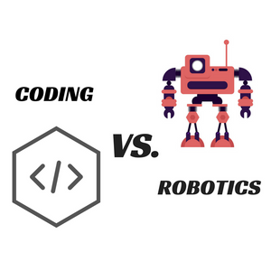 Which is better for my kid: to learn coding or learn robotics?